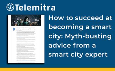 How to succeed at becoming a smart city: Myth-busting advice from a smart city expert